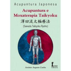 Acupuntura e moxat Taikyoku