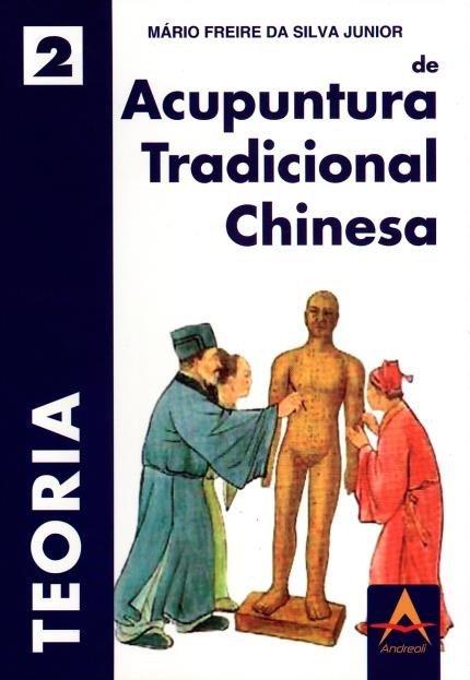 Acupuntura tradiocional chinesa TEORIA
