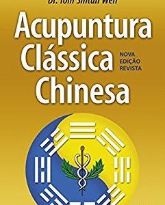 acupuntura classica chinesa Dr tom sintan wen