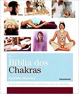 a biblia dos chakras